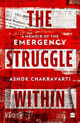 The Struggle Within A Memoir of the Emergency